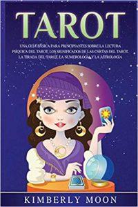 Guía Básica para conocer el Tarot de Kimberly Moon